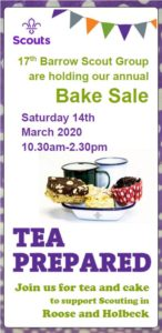 Advert for bake sale at scout hut in support of scouting in Roose and Holbeck 10.30am to 2.30pm Sat 14th March 2020